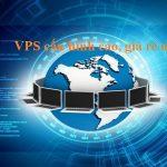 VPS cấu hình cao giá rẻ nhất