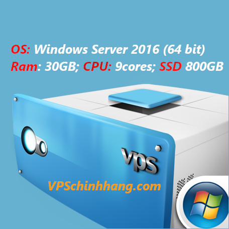 VPS windows server 2016, RAM 30GB, 9cores, SSD 800GB