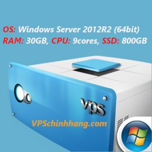 VPS windows server 2012R2 RAM 30GB, CPU 9cores, SSD 800GB