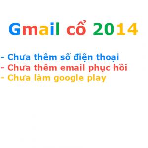 Gmail cổ chưa làm google play