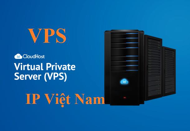 Các gói VPS IP Việt Nam giá rẻ nhất phục vụ cho MMO