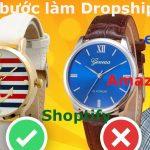 Các bước làm Dropshiping trên store, Amazon hay eBay
