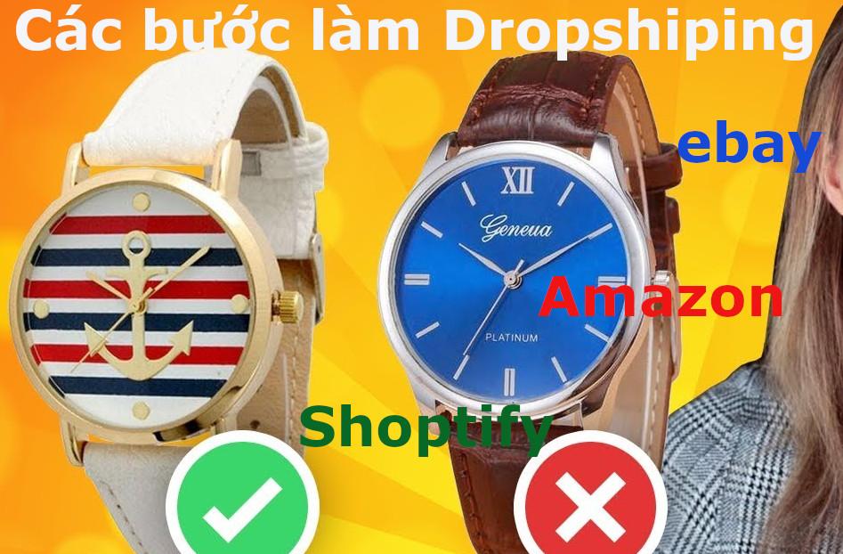 Các bước làm Dropshipping trên Ebay, Amazon, Shopify từ cơ bản đến nâng cao