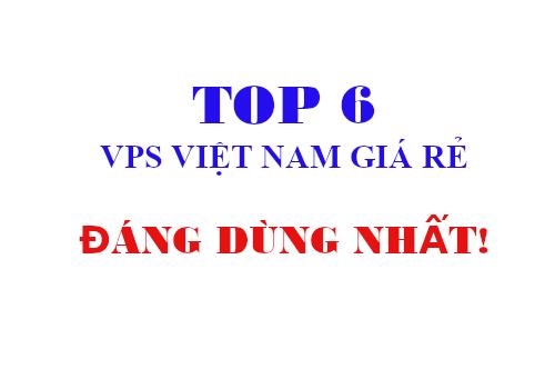 TOP 6 gói VPS Việt Nam giá rẻ đáng dùng nhất (VPS Windows)