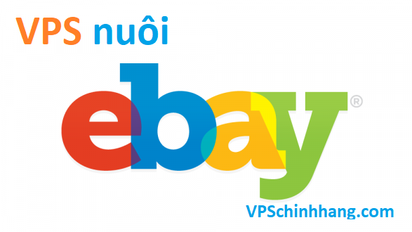 VPS nuoi Ebay