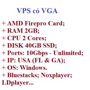 VPS có VGA giá rẻ chạy Bluestacks giả lập android